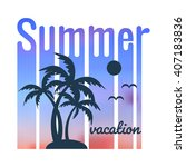 summer poster with sun and... | Shutterstock .eps vector #407183836