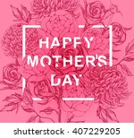 lettering happy mothers day.... | Shutterstock .eps vector #407229205