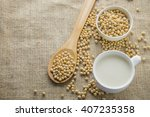 soybeans and soy milk on sack...   Shutterstock . vector #407235358