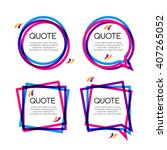 vector set quote frame ... | Shutterstock .eps vector #407265052