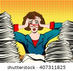 stressed woman. stressed worker.... | Shutterstock .eps vector #407311825