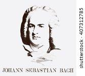 portrait of the composer johann ... | Shutterstock .eps vector #407312785