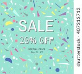 sale poster with colorful... | Shutterstock .eps vector #407313712