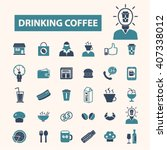 drinking coffee icons  | Shutterstock .eps vector #407338012