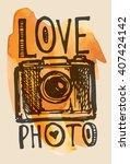 vector retro hand drawing photo ... | Shutterstock .eps vector #407424142