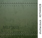 old military armor texture with ... | Shutterstock .eps vector #407444428