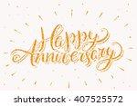 happy anniversary. | Shutterstock .eps vector #407525572