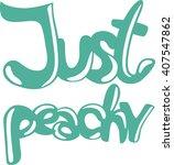 Just Peachy  Feeling Fine ....