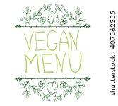 hand sketched typographic... | Shutterstock .eps vector #407562355
