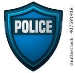 police shield  vector... | Shutterstock .eps vector #407591416