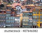 colorful buildings of porto.... | Shutterstock . vector #407646382