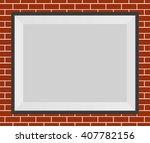 brick wall photo frame vector... | Shutterstock .eps vector #407782156