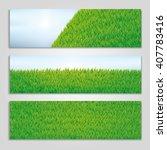 hello summer green grass... | Shutterstock .eps vector #407783416