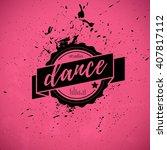 vector dance studio logo... | Shutterstock .eps vector #407817112