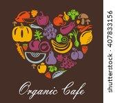 heart shape with organic food... | Shutterstock . vector #407833156