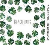 watercolor tropics summer... | Shutterstock . vector #407865472