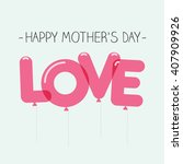 happy mothers day card with... | Shutterstock .eps vector #407909926