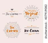 ice cream shop design labels.... | Shutterstock .eps vector #407919082