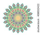 round mandala. arabic  indian ... | Shutterstock . vector #408032422