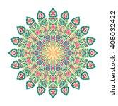 round mandala. arabic  indian ... | Shutterstock . vector #408032422