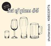 vector set of glasses for bars  ... | Shutterstock .eps vector #408033976