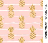 seamless summer gold pineapple... | Shutterstock .eps vector #408089716
