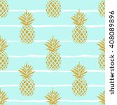 seamless summer gold pineapple... | Shutterstock .eps vector #408089896