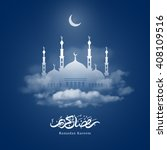 ramadan kareem greeting with... | Shutterstock .eps vector #408109516