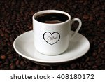 coffee cup on beans background. ... | Shutterstock . vector #408180172