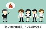 business concept  boss talking... | Shutterstock .eps vector #408289066