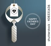 happy father'  s day with... | Shutterstock .eps vector #408331636