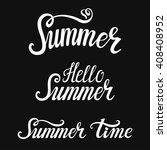 summer time calligraphic design ... | Shutterstock . vector #408408952
