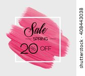 season spring sale 20  off sign ... | Shutterstock .eps vector #408443038