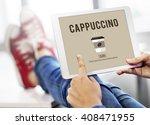 cafe coffee culture cappuccino... | Shutterstock . vector #408471955