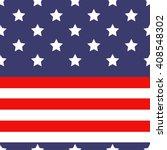 united states flag pattern  ... | Shutterstock .eps vector #408548302