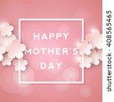 happy mothers day. retro... | Shutterstock .eps vector #408565465