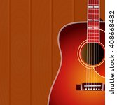 acoustic guitar against the... | Shutterstock .eps vector #408668482