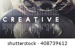 creative creativity ideas... | Shutterstock . vector #408739612