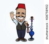 turkish man with hookah waving... | Shutterstock .eps vector #408758902