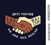say no to racism vintage vector ... | Shutterstock .eps vector #408880396