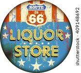 Vintage Liquor Store Sign On...