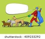 superhero man and dogs cartoon... | Shutterstock . vector #409233292
