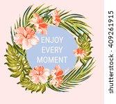 enjoy every moment  vector... | Shutterstock .eps vector #409261915