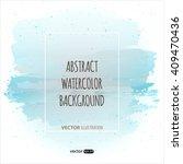 vector blue watercolor template ... | Shutterstock .eps vector #409470436