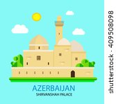 azerbaijan shirvanshah palace... | Shutterstock .eps vector #409508098
