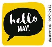 hello may   vector flat design  ... | Shutterstock .eps vector #409740652