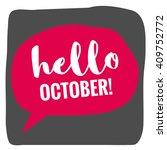 hello october   vector flat... | Shutterstock .eps vector #409752772