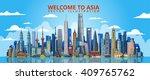 asia skyline . vector... | Shutterstock .eps vector #409765762