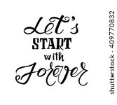 let's start with forever.... | Shutterstock .eps vector #409770832