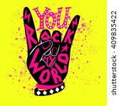 you rock my world   poster... | Shutterstock .eps vector #409835422